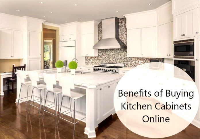 Benefits of Buying Kitchen Cabinets Online
